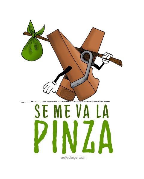 Se me va la Pinza